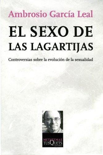 El Sexo De Las Lagartijas