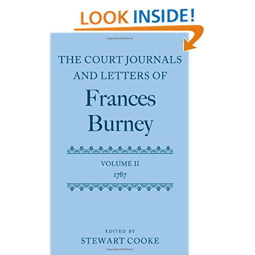 The Court Journals and Letters of Frances Burney: Volume II: 1787 (Court Journals Letters of Fran) Fanny Burney