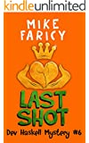 Last Shot (Dev Haskell - Private Investigator, Book 6)