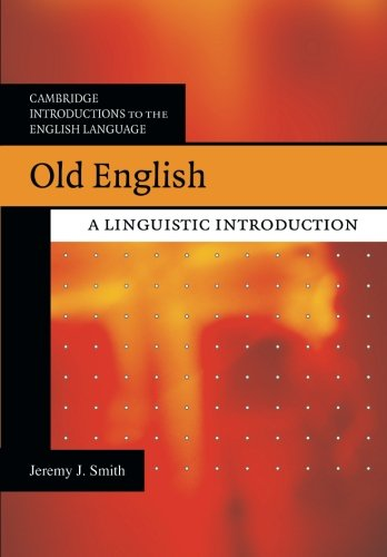 Old English Paperback: A Linguistic Introduction (Cambridge Introductions to the English Language)