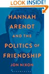 Hannah Arendt and the Politics of Fri...