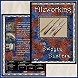 Fileworking with Dwayne Dushane (Dvd)by Center Cross