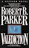 Valediction (0140074007) by Robert B. Parker