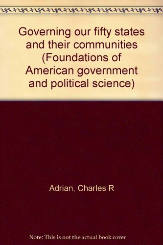 Governing our fifty States and their communities (Foundations of American government and political science) PDF