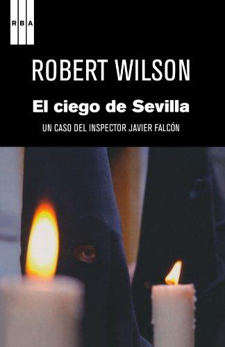 El Ciego De Sevilla