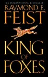 King of Foxes (Conclave of Shadows) (0006483585) by Feist, Raymond E.