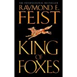 King of Foxes (Conclave of Shadows, Book 2)by Raymond E. Feist