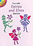 Fun with Fairies and Elves Stencils (Dover Little Activity Books) (0486401170) by Noble, Marty