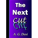 The Next Cut (Book 2) ~ A. G. Desi