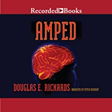 Amped Audiobook by Douglas E. Richards Narrated by Peter Berkrot
