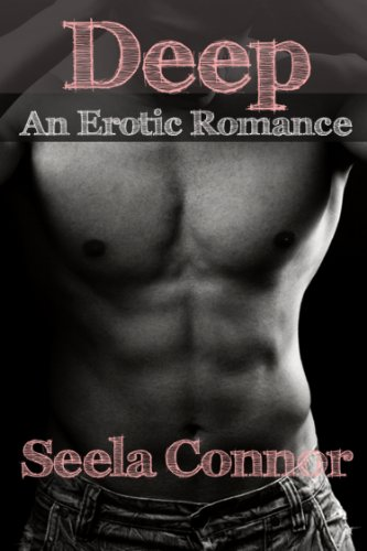 Deep: An Erotic Romance