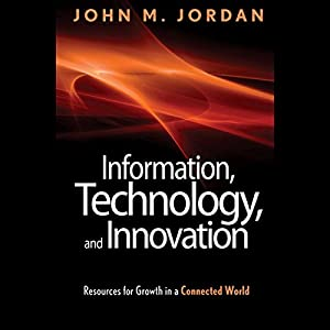 Information, Technology, and Innovation Audiobook