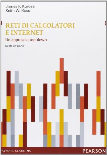 Reti di calcolatori e internet Un approccio top down Con aggiornamento online PDF