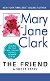 The Friend: A Short Story (Piper Donovan/Wedding Cake Mysteries)