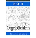 img - for [(Bach: The Orgelbuchlein )] [Author: Russell Stinson] [Nov-1999] book / textbook / text book