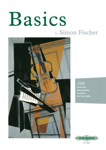 Basics: 300 excercises and practice routines for the violin
