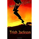 Way Out of Line ~ Trish Jackson