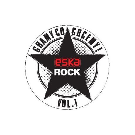 Eska Rock Gramy Co Chcemy [2CD]