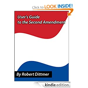 user s guide to the second amendment history meaning