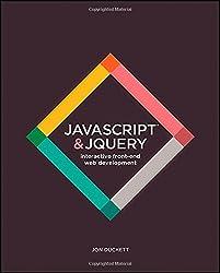 Jon Duckett - JavaScript and JQuery: Interactive Front-End Web Development