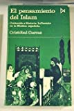 img - for El pensamiento del Islam: contenido e historia ; influencia en la m stica espa ola book / textbook / text book