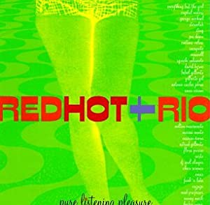 Red Hot + Rio: Pure Listening Pleasure