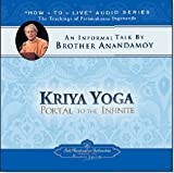 img - for Kriya Yoga: Portal to the Infinite: An Informal Talk by Brother Anandamoy book / textbook / text book