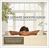 Various Artists The Ultimate Smooth Album