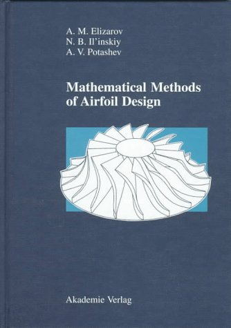 Mathematical Methods of Airfoil Design: Inverse Boundary Value Problems of Aerohydrodynamics PDF