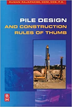 pile design and construction rules of thumb ruwan abey