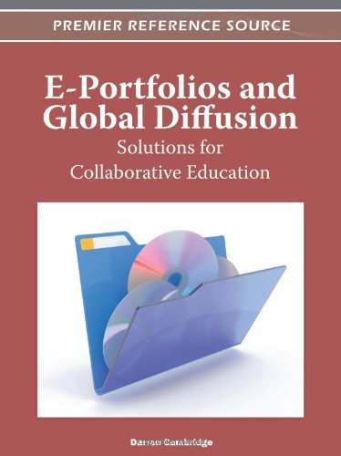 E-Portfolios And Global Diffusion: Solutions For Collaborative Education