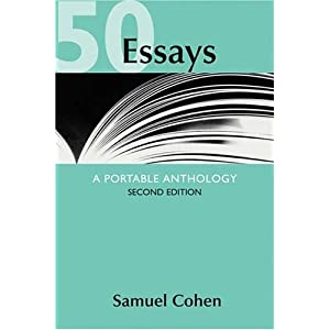 50 essays a portable anthology 2nd edition by samuel cohen