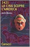1421. La Cina scopre l'America (8843028375) by Gavin Menzies