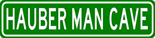 HAUBER MAN CAVE Sign - Personalized Aluminum Last Name Street Sign юбки hauber юбка