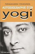 Autobiographie Dun Yogi by Yogananda