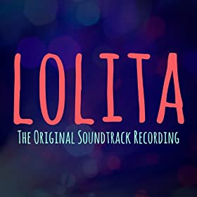Lolita - The Original Soundtrack Recording