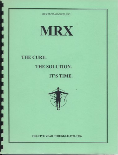 MRX The Cure. The Solution. It's Time.: Neil Gerardo: Amazon.com: Books