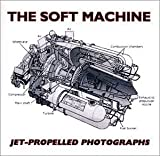 Jet-Propelled Photographs by Soft Machine (1994-09-13)
