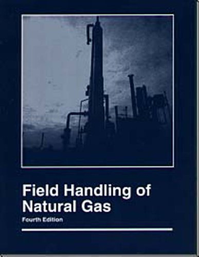 Field Handling of Natural Gas