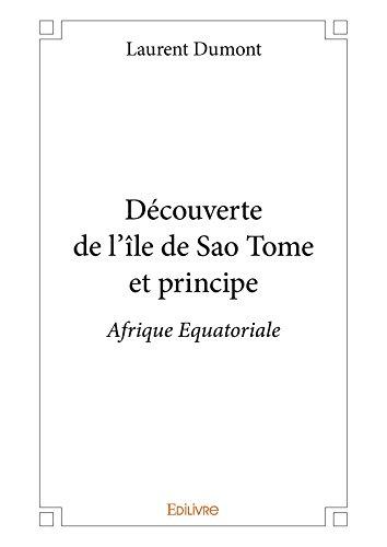 decouverte-de-lile-de-sao-tome-et-principe-afrique-equatoriale