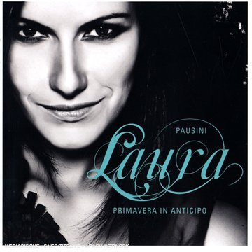 Primavera in Anticipo (Italian Version) by Laura Pausini album cover