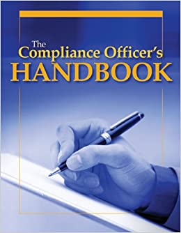 The compliance officer 39 s handbook bret s bissey 9781578397532 books - Associate compliance officer ...