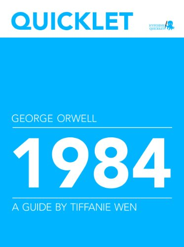 The george orwells novel 1984 and the ways it influences the reader
