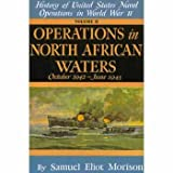 img - for History of the United States Naval Operations in World War Two, Vol. 02 Operations in North African Waters : October 1942 - June 1943 book / textbook / text book
