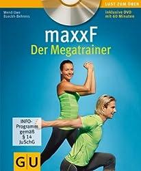 maxxF - Der Megatrainer (mit DVD) (GU Multimedia)