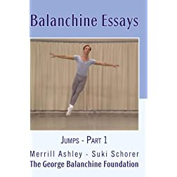 Balanchine Essays: Jumps - Part 1