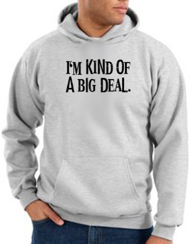 I'm Kind of a Big Deal BLACK Funny Unisex Adult Hooded Pullover Sweatshirt Hoody Hoodie - Ash