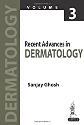 Recent Advances in Dermatology - Vol.3