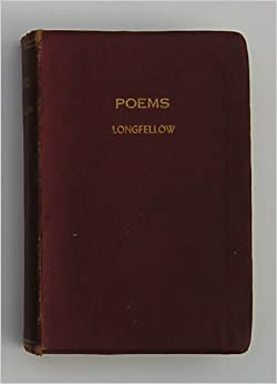 Poems by Henry Wadsworth Longfellow (Vignette Edition with one Hundred