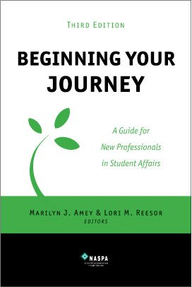 Beginning Your Journey : A Guide for New Professionals in...